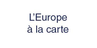 L'Europe à la carte : de Charlemagne à l'Euro