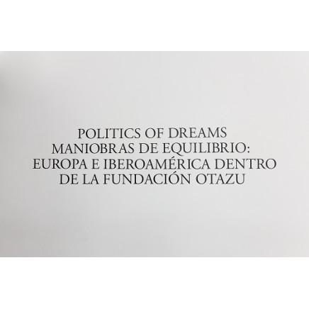 POLITICS OF DREAMS